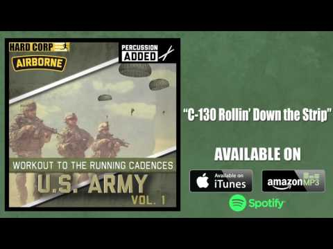 C-130 Rollin' Down the Strip (Airborne Cadence - Percussion)