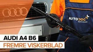 Skifte Vindusviskerblad AUDI A4: verkstedhåndbok