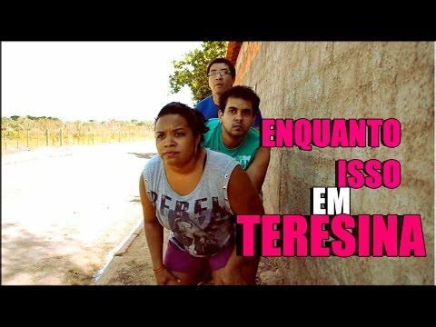 """""""ENQUANTO ISSO EM TERESINA"""""""