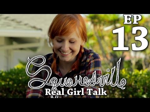 Squaresville  Ep. 13 Real Girl Talk w Mary Kate Wiles, Kylie Sparks & David Ryan Speer