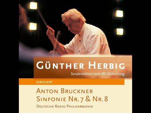 Günther Herbig - Anton Bruckner Sinfonie Nr.7 (perc.pro) [Full Album]