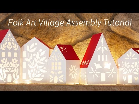 Folk Art Village SVG Cut File Assembly Tutorial