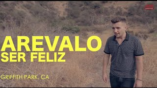 Arevalo - Ser Feliz (Encore Sessions)