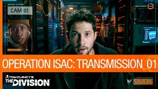 Tom Clancy's The Division - Operation ISAC: Transmission 01 [US]