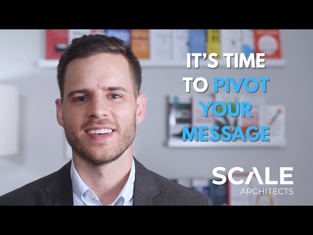 Pivoting Your Message to Get Your Sales Back on Track