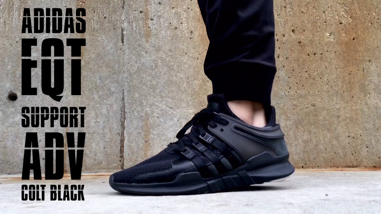 brand new 3f4e0 cd605 ADIDAS EQT SUPPORT ADV COLT BLACK - ON FOOT - YouTube