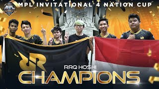 RRQ HOSHI THE CHAMPION OF MPL INVITATIONAL 4 NATION CUP