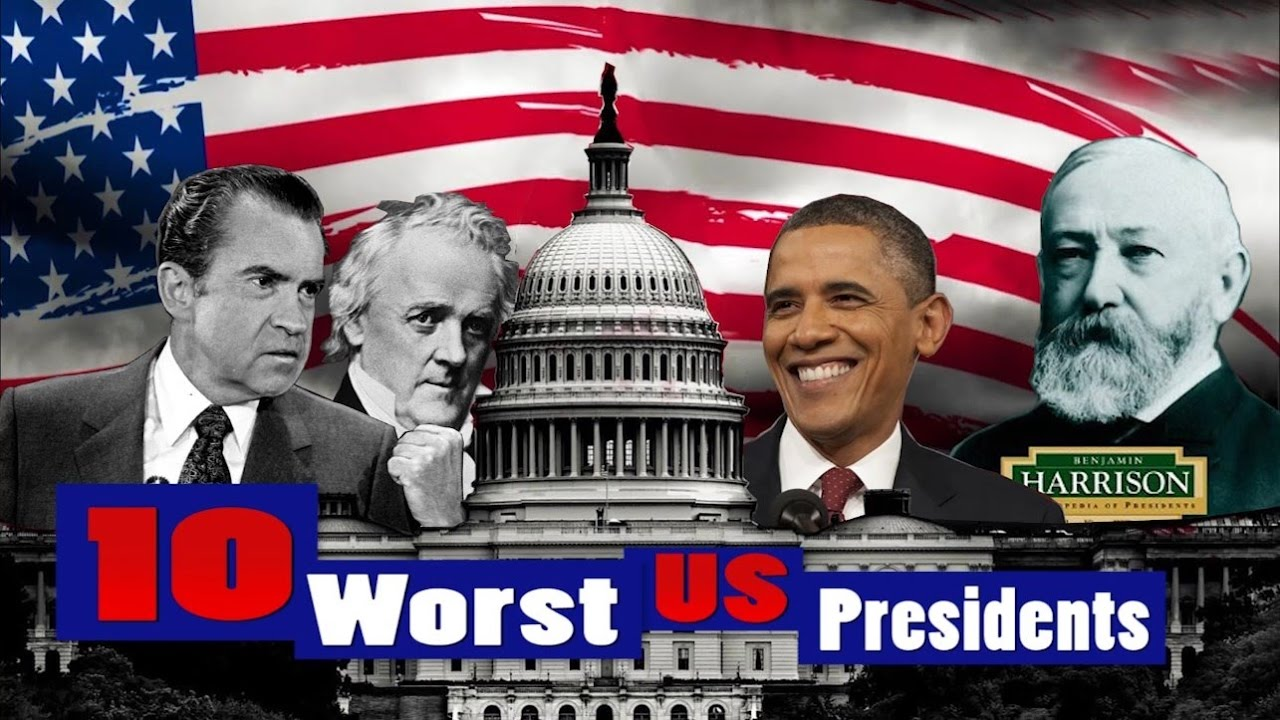 Ten worst presidents of the usa