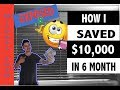 5 Effective Money Saving Tips |  How a Millennial Saved $10,000 in 6 Month