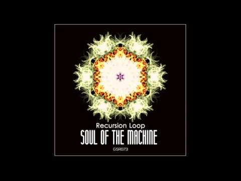 Recursion Loop - Soul Of The Machine [EP]