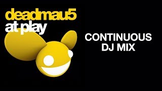 deadmau5 / At Play Vol 1 / Continuous DJ mix