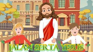 Jalan Serta Yesus - Lagu Sekolah Minggu