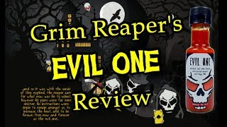 Grim Reaper's Evil One Hot Chili Sauce Review