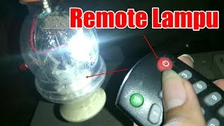 Video Mudah membuat LAMPU REMOTE KONTROL DENGAN REMOTE TV dari barang sederhana download MP3, 3GP, MP4, WEBM, AVI, FLV April 2018