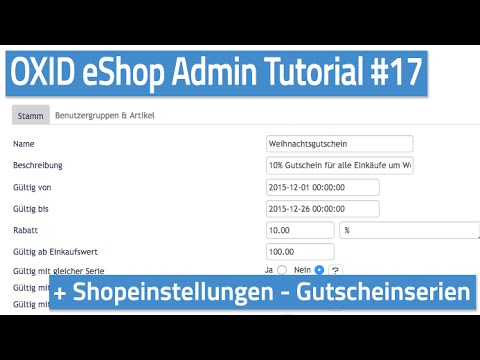Oxid eShop Admin Tutorial #17 - Shopeinstellungen - Gutscheinserien