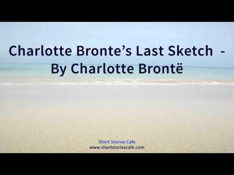 Charlotte Bronte's Last Sketch    by Charlotte Brontë