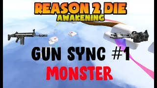 ROBLOX | R2DA | Gun Sync #1 - Monster
