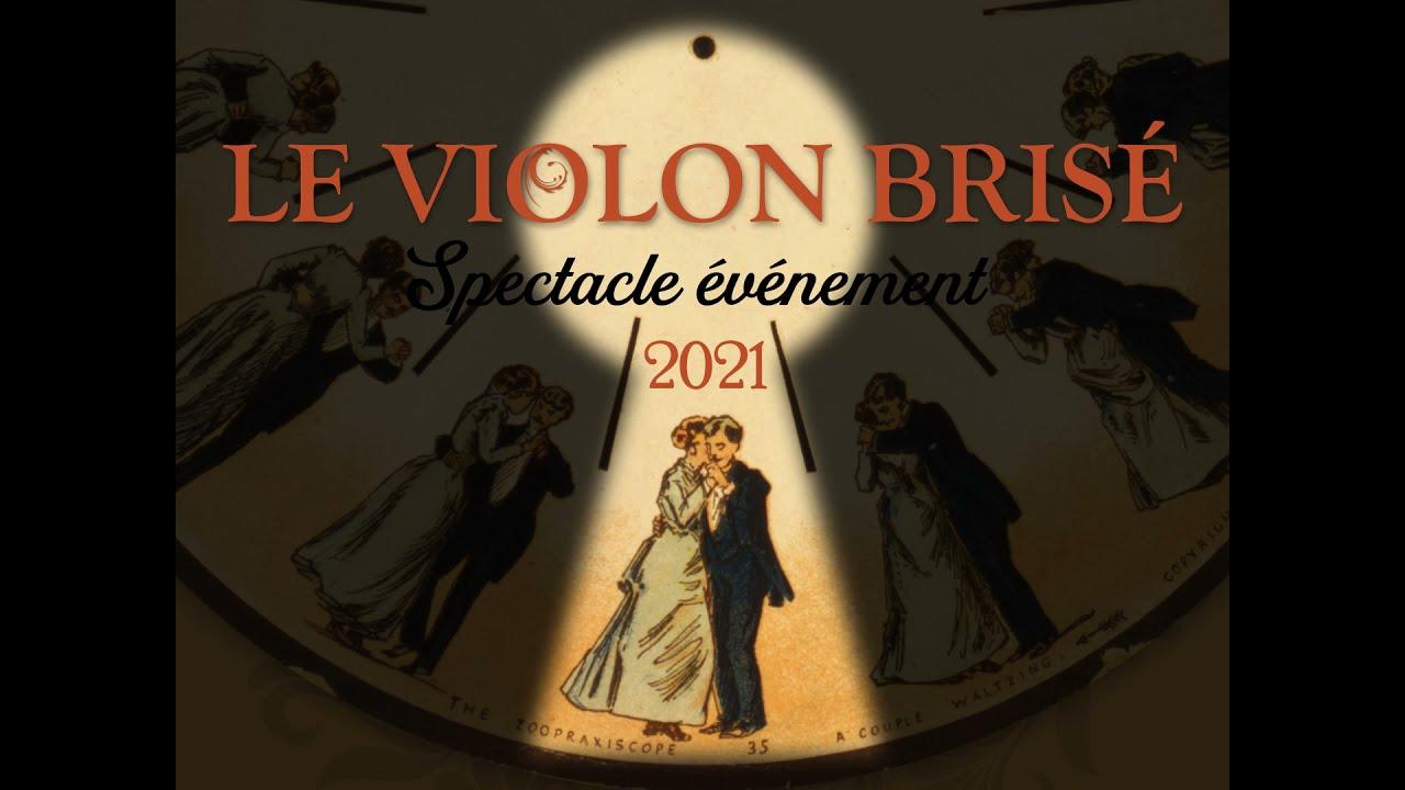 Le Violon brisé (teaser) - été 2021