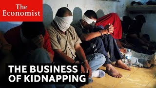 How kidnapping became a big business | The Economist