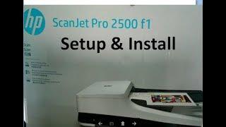 Setup & Install HP ScanJet Pro 2500 F1 Unboxing HP ScanJet Pro 2500 F1