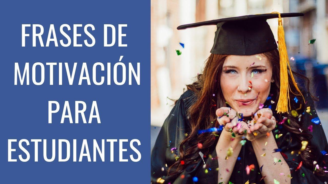 100 Frases De Motivación Para Estudiantes Con Imágenes