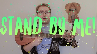 STAND BY ME - BEN E. KING/JOHN LENNON (EASY UKULELE TUTORIAL!)