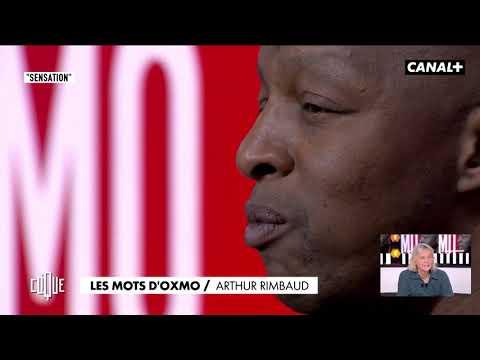 Youtube: Les mots dOxmo: Arthur Rimbaud – Clique à 20h25 en sur CANAL
