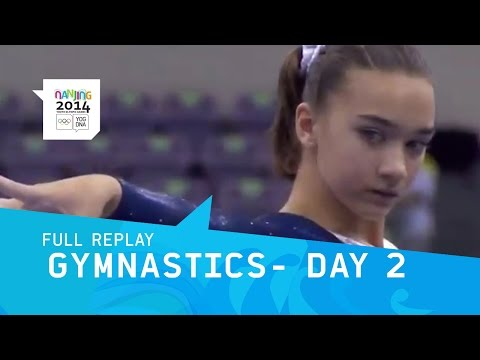 Gymnastics Artistic - Women's Qualfication Day 2  | Full Replay | Nanjing 2014 Youth Olympic Games