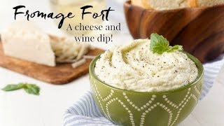 Fromage Fort - Wine and Cheese Dip
