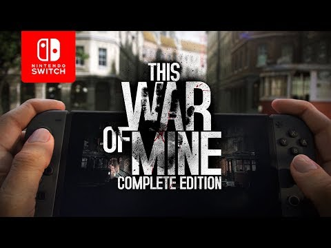 This War of Mine: Complete Edition | Nintendo Switch Trailer