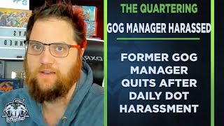 Former GOG Community Manager quits The Quartering