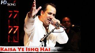 Kaisa Yeh Ishq Hai Ajab Sa Risk Hai | Live Performance - Ustad Rahat Fateh Ali Khan