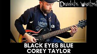 Black Eyes Blue | Corey Taylor | Cover