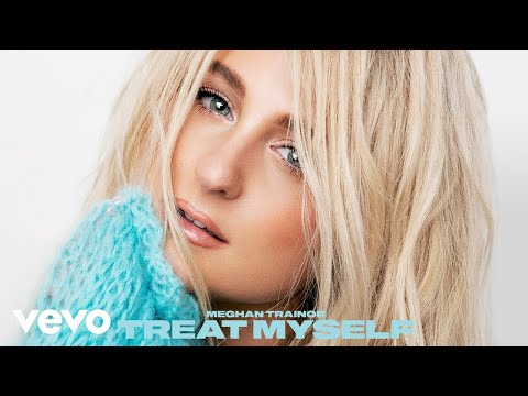 Meghan Trainor – Have You Now