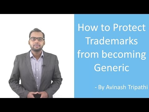 Lecture on How to Protect Trademarks from becoming Generic