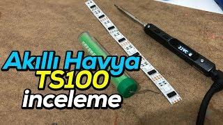 Akıllı Havya TS100 inceleme