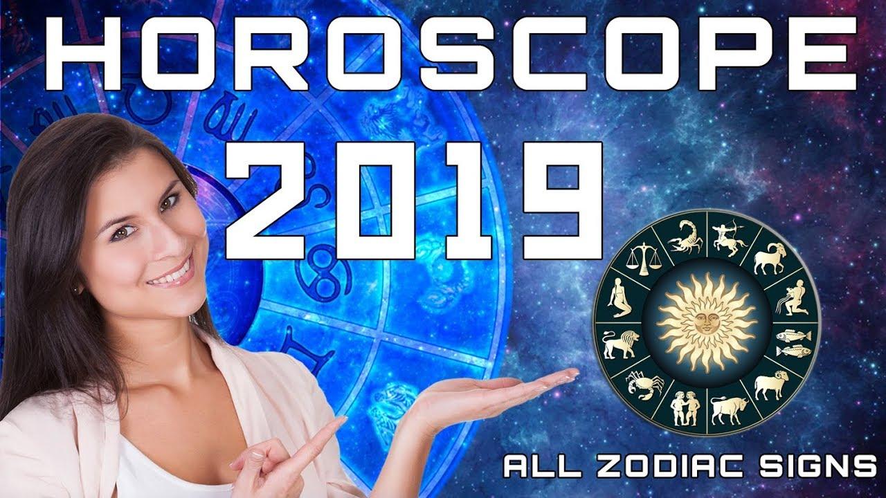 Horoscope 2019 Predictions - 12 Zodiac Signs