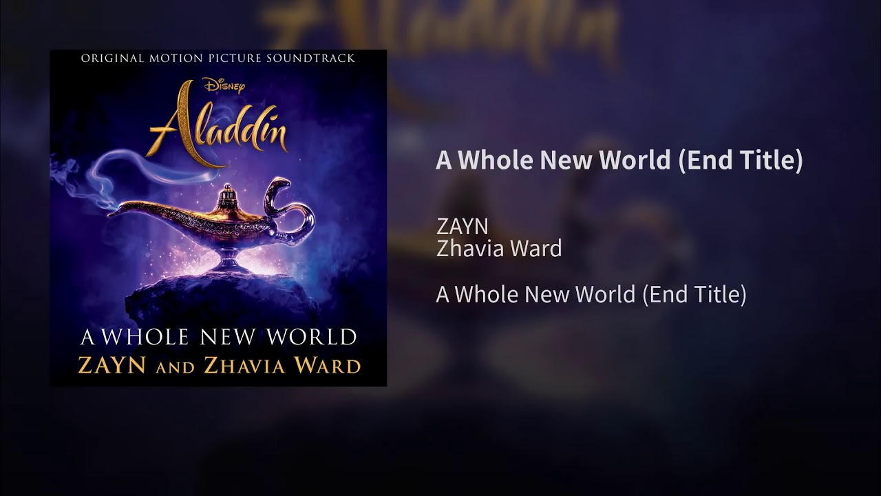 """Download ZAYN, Zhavia Ward - A Whole New World (Audio) (End Title) (From """"Aladdin""""/Official Audio)"""