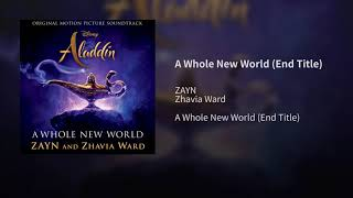 ZAYN Zhavia Ward A Whole New World Audio End Title From Aladdin Official Audio