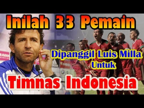List Of 33 Players Who Are Called Luis Milla For The Indonesian National Team