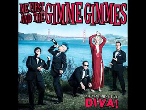 Me first and the gimme gimmes top of the world