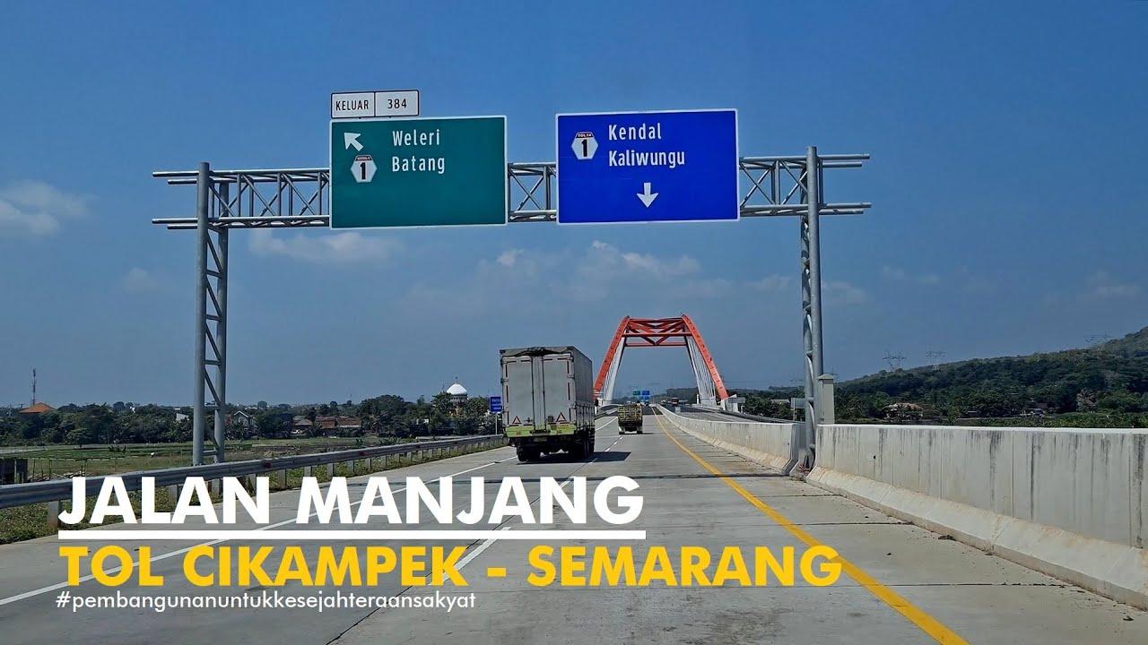 ⁴ᴷ⁶⁰ Tol Trans Jawa ~ Cikampek - Cipali - Palimanan - Kanci - Pejagan - Pemalang - Batang - Semarang