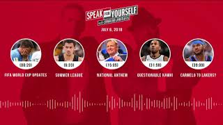 SPEAK FOR YOURSELF Audio Podcast (7.6.18) with Colin Cowherd, Jason Whitlock | SPEAK FOR YOURSELF