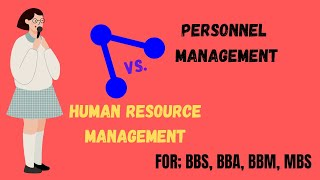 Different between personnel management and human resource management,in nepali part 8