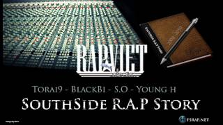 Southside Rap Story - Torai9, Blackbi, Young H, S.O