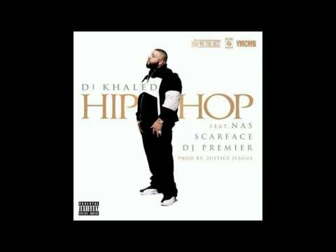 Download lagu terbaru DJ Khaled - Hip Hop feat. Nas, Scarface & DJ Premier (CDQ) Mp3 gratis