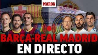 EN DIRECTO | FC Barcelona vs  Real Madrid: el Clásico 2020 - LaLiga Santander  | MARCA