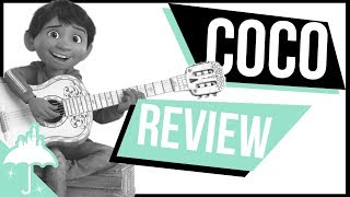 Pixar Coco Review | Changing the Perception of Mexico in Trump's America (Spoiler Free)
