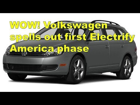 WOW! Volkswagen spells out first Electrify America phase