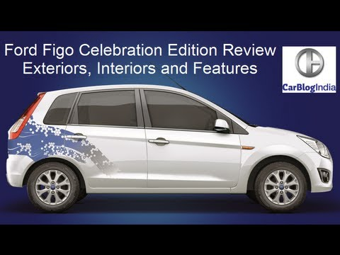 Ford Figo Celebration Edition Features, Price, Exteriors And Interiors Video Review